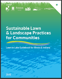 Sustainable Lawn & Landscape Practices for Communities: Lawn to Lake Guidebook for Illinois and Indiana Thumbnail