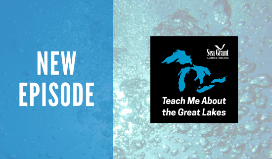 "new ""Teach Me About the Great Lakes"" podcast episode announcement"