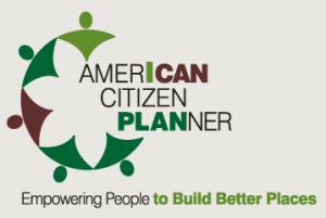 "American Citizen Planner logo with words ""Empowering People to Build Better Places"""