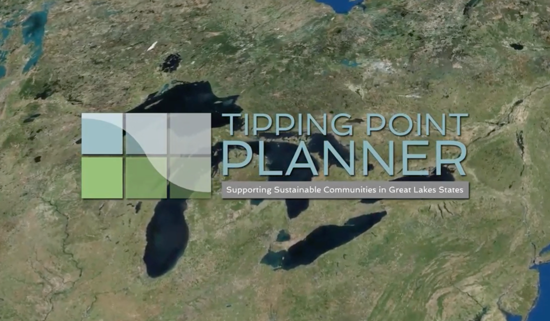 satellite image of Great Lakes region, with Tipping Point Planner logo, Supporting Sustainable Communities in Great Lakes States